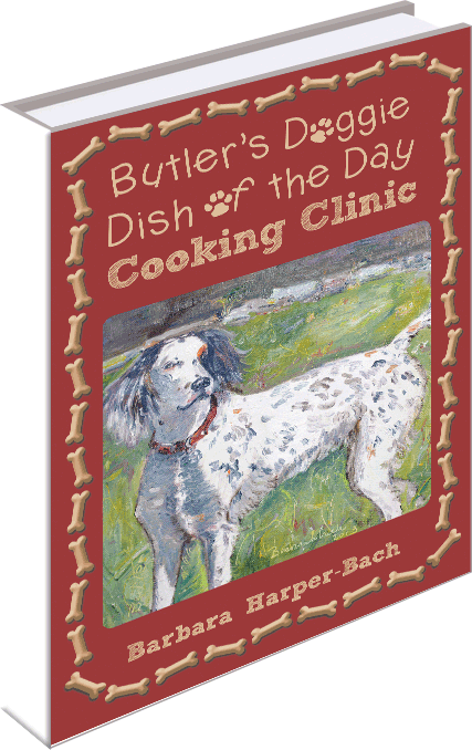 Butler's Doggie Dish of the Day Cooking Clinic